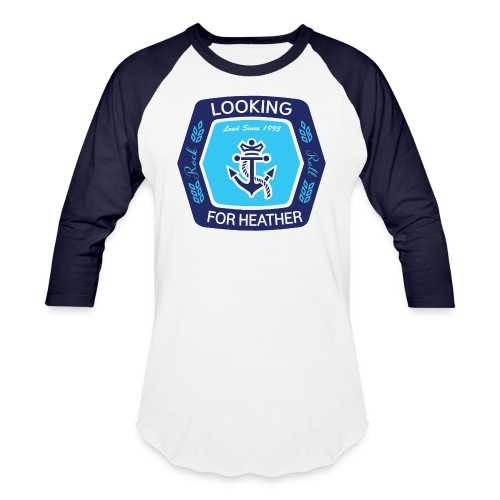 Looking For Heather - Stock Logo - Baseball T-Shirt