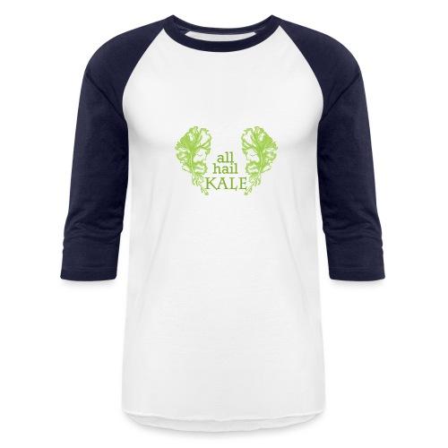 All Hail KALE - Unisex Baseball T-Shirt