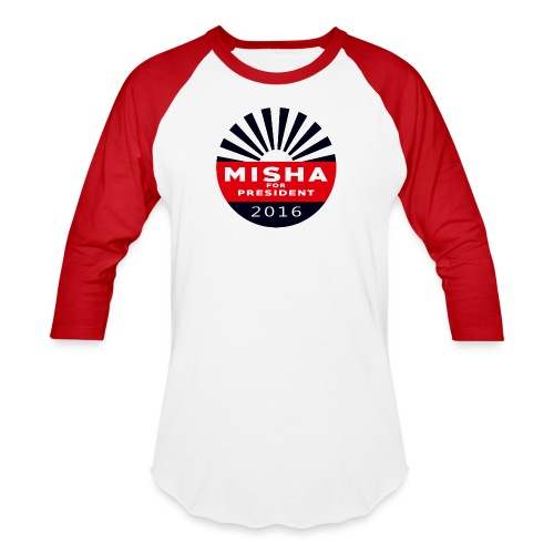 Misha 4 President Button - Unisex Baseball T-Shirt