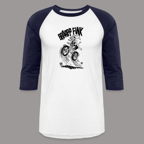 Braap Fink - Unisex Baseball T-Shirt
