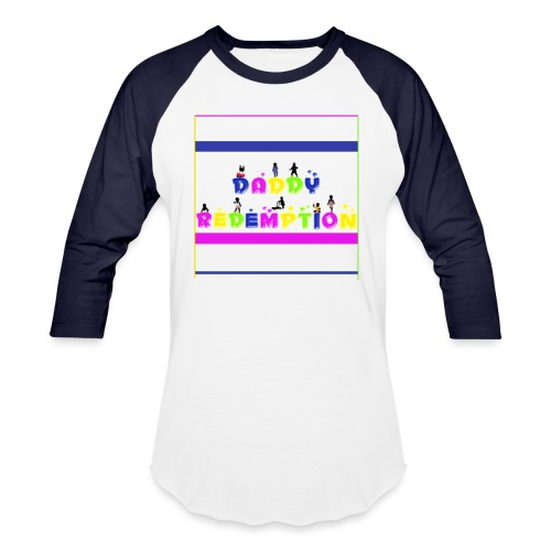 DADDY REDEMPTION T SHIRT TEMPLATE - Unisex Baseball T-Shirt