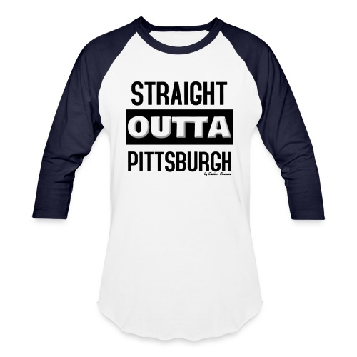 STRAIGHT OUTTA PITTSBURGH BLACK - Unisex Baseball T-Shirt