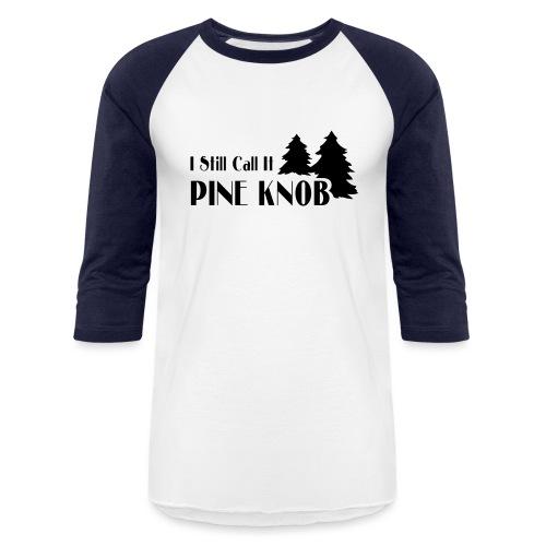 Pine Knob - Baseball T-Shirt