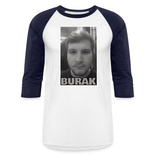 The Burak - Unisex Baseball T-Shirt