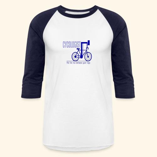 Cycologist T Shirt for Men, Women, Kids, Babies - Unisex Baseball T-Shirt