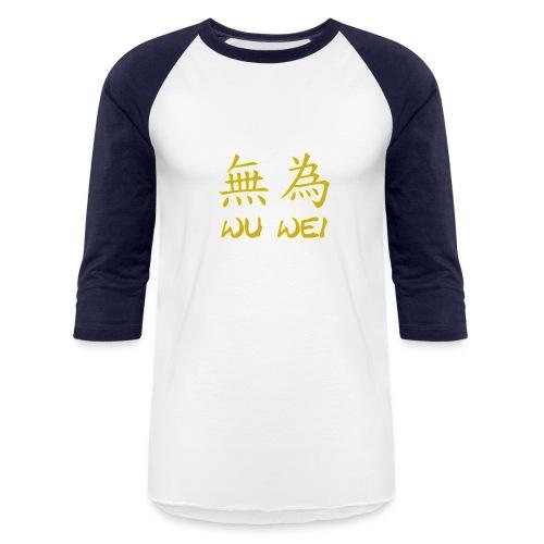 wu wei - Baseball T-Shirt