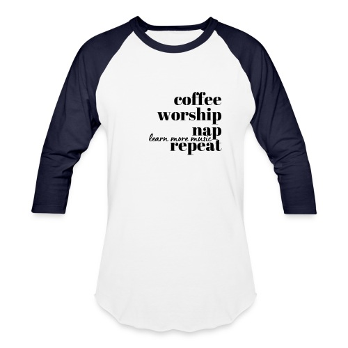Coffee Worship Nap Tee - Unisex Baseball T-Shirt