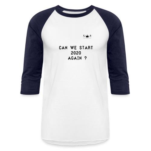 2020 - Unisex Baseball T-Shirt