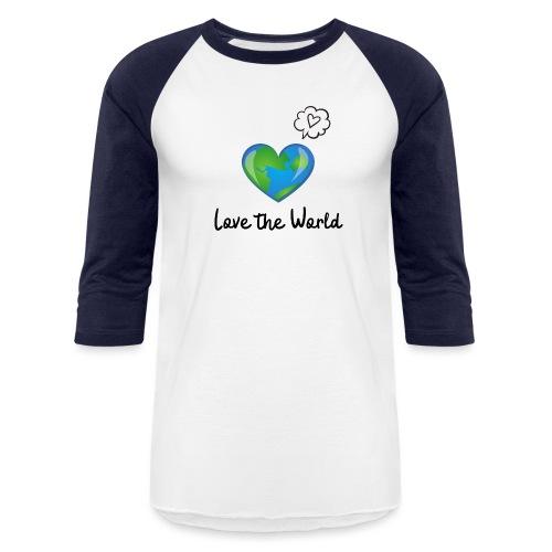 Love the World - Baseball T-Shirt