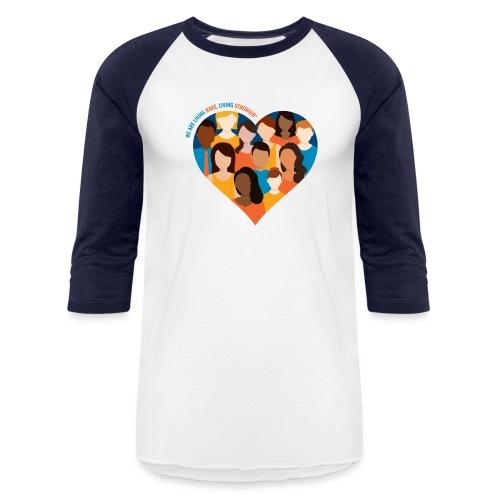 Living Rare, Living Stronger 2021 - Unisex Baseball T-Shirt