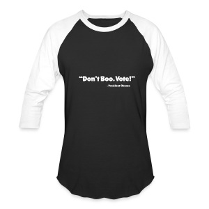Dont_Boo_Vote_White_Trans_BG - Baseball T-Shirt