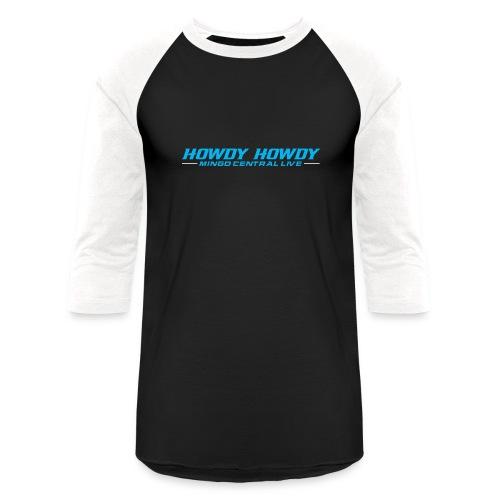 Howdy Howdy Hoodies - Baseball T-Shirt