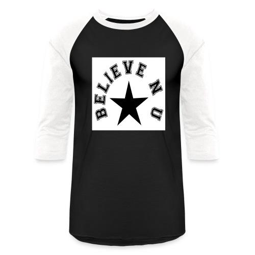 Believe N U - Baseball T-Shirt