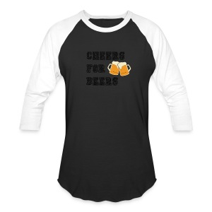 CHEERS FOR BEERS - Baseball T-Shirt