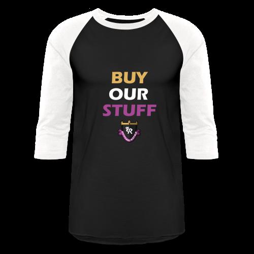 Buy Our Stuff Puissant Royale Logo - Baseball T-Shirt
