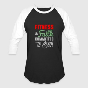 Fitness Faith Committed To Both - Baseball T-Shirt