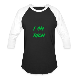 I AM RICH (WASTE YOUR MONEY) - Baseball T-Shirt