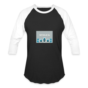 Will_work_for_buttons - Baseball T-Shirt