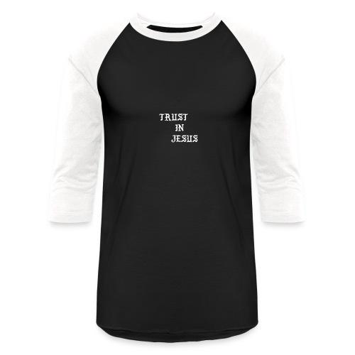 Trust In Jesus Hoodie - Baseball T-Shirt