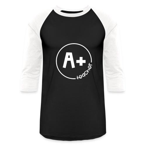 A Plus Teacher - Baseball T-Shirt