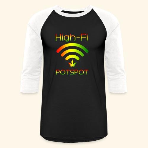 High-Fi Potspot - Weed Wlan - Cannabis Network - Baseball T-Shirt