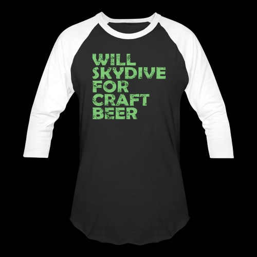 skydive for craft beer - Baseball T-Shirt