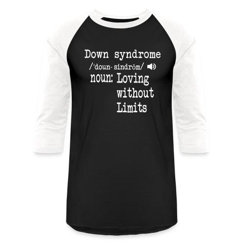 Down syndrome Definition - Unisex Baseball T-Shirt