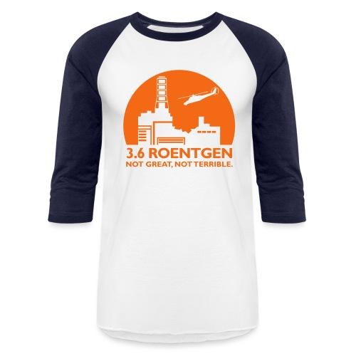 3.6 Roentgen - Baseball T-Shirt