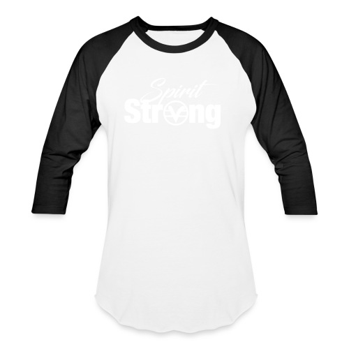 Spirit Strong Tee (Unisex) - Baseball T-Shirt
