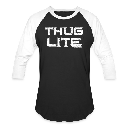 Thug Lite WHT.png - Unisex Baseball T-Shirt