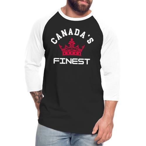 Canada s Finest 2 - Unisex Baseball T-Shirt
