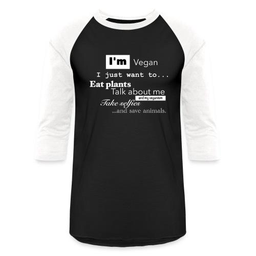 I'm a Vegan - Unisex Baseball T-Shirt