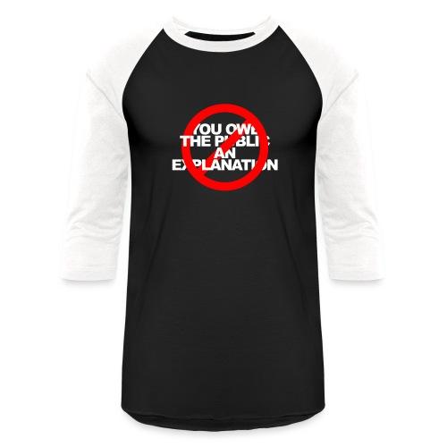 No Explanation WHITE - Baseball T-Shirt