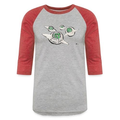 Tours of Planet Stupid - Unisex Baseball T-Shirt