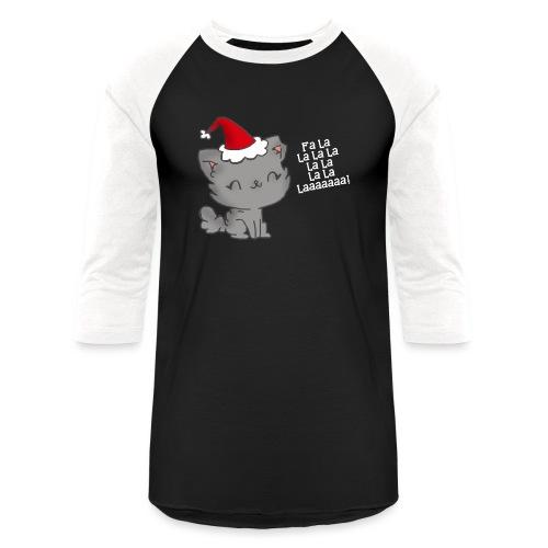 Fa La La La Laaaa - Unisex Baseball T-Shirt