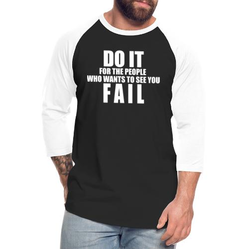 FAIL - Unisex Baseball T-Shirt