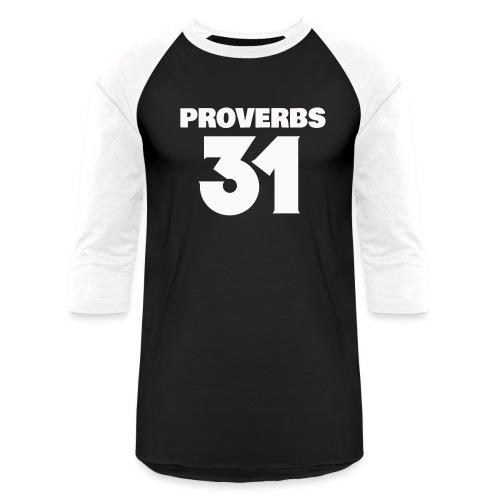 PROVERBS 31 - Baseball T-Shirt