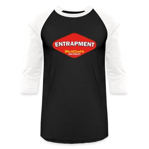 entrapmite - Unisex Baseball T-Shirt