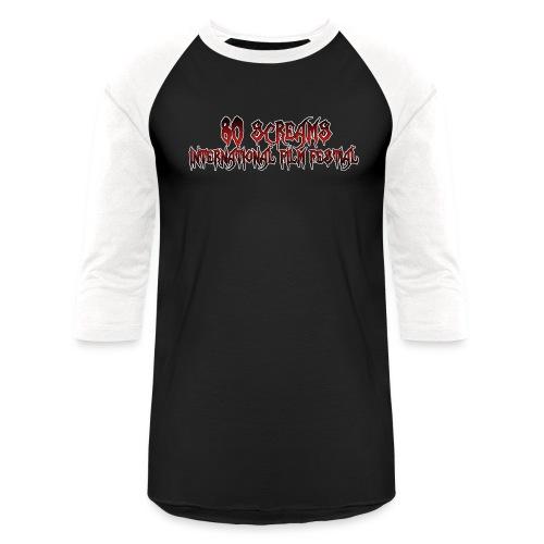 80 Screams International Film Festival - Unisex Baseball T-Shirt