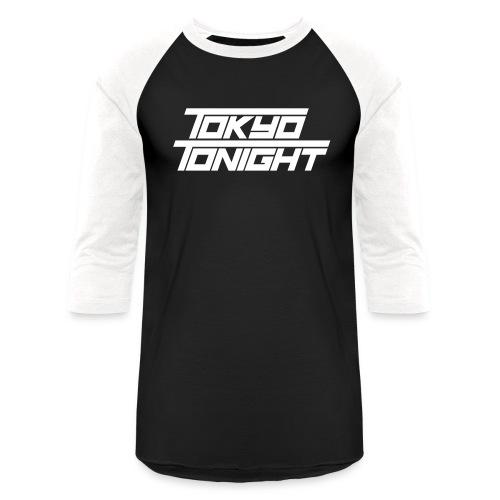 Tokyo Tonight Font Wh - Baseball T-Shirt