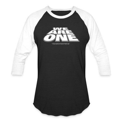 We are One 2 - Baseball T-Shirt