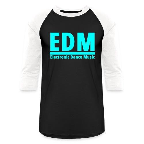 EDM Electronic Dance Music - Unisex Baseball T-Shirt