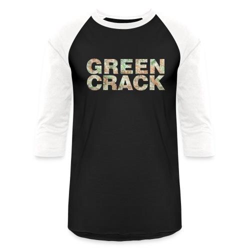 GREEN CRACK.png - Unisex Baseball T-Shirt