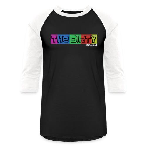 The Dirty FM transparent - Baseball T-Shirt