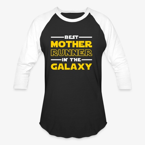 Best Mother Runner In The Galaxy - Baseball T-Shirt