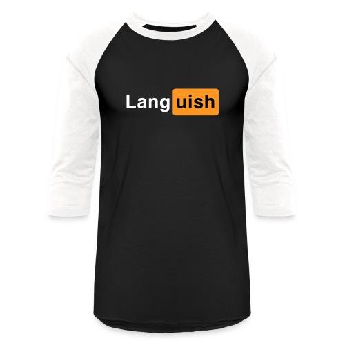 Languish, the Hub of Fun - Baseball T-Shirt