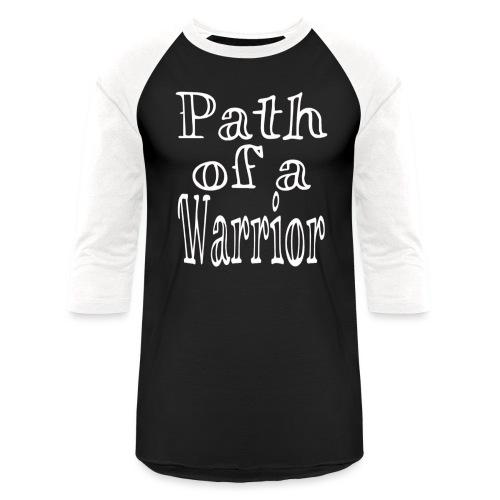 Path of a Warrior - Baseball T-Shirt