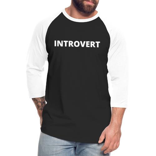 INTROVERT - Unisex Baseball T-Shirt