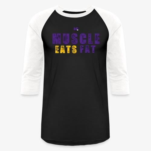 Muscle Eats Fat (Vikings Edition) - Unisex Baseball T-Shirt
