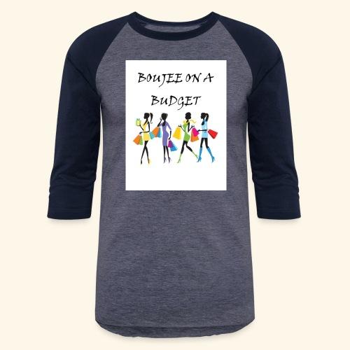 Boujee - Baseball T-Shirt